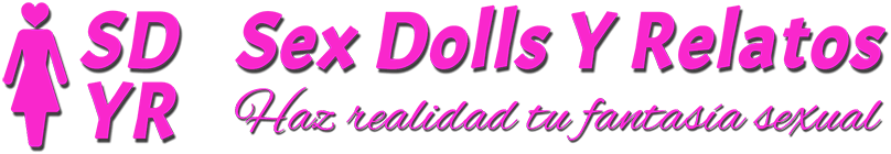 Sex Dolls Y Relatos