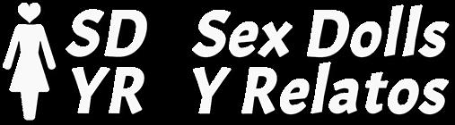 Sex Dolls Y Relatos